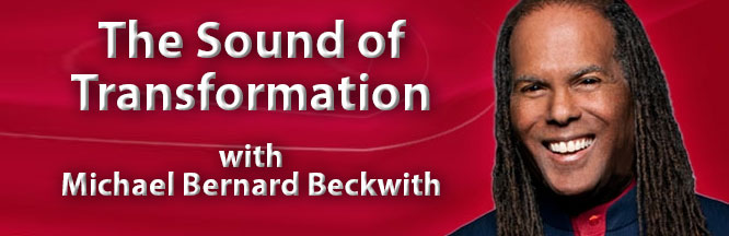 The Sound of Transformation with Michael Bernard Beckwith