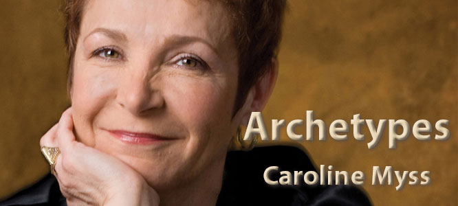 Archetypes with Caroline Myss