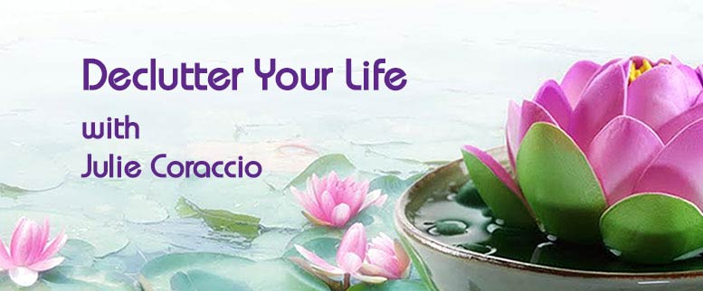 Declutter Your Life with Julie Caraccio