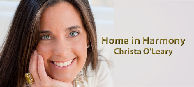 Home in Harmony with Christa O'Leary