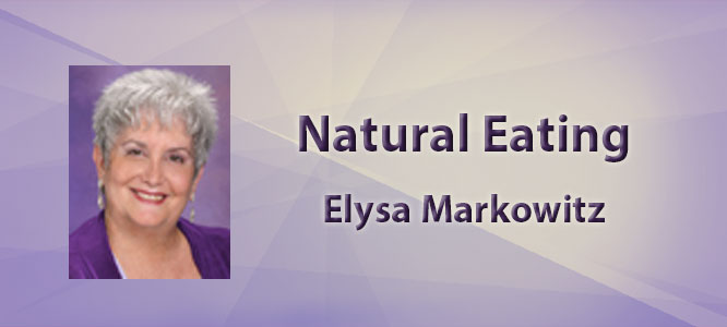 Natural Eating with Elysa Markowitz