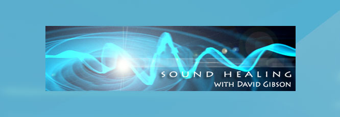 Sound Healing with David Gibson