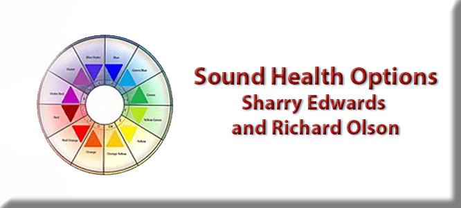 Sound Health Options with Sharry Edwards and Richard Olson