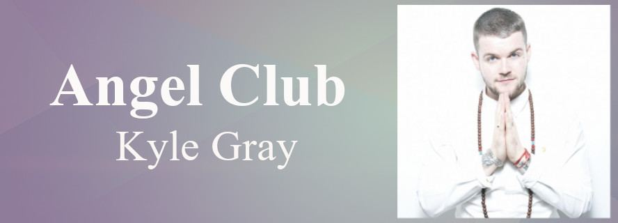 Angel Club with Kyle Gray