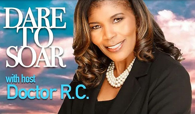 Dare To Soar with Doctor R.C.