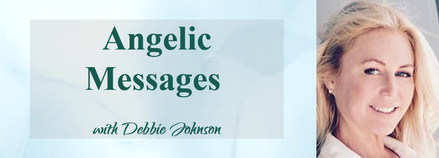 Angelic Messages with Debbie Johnson