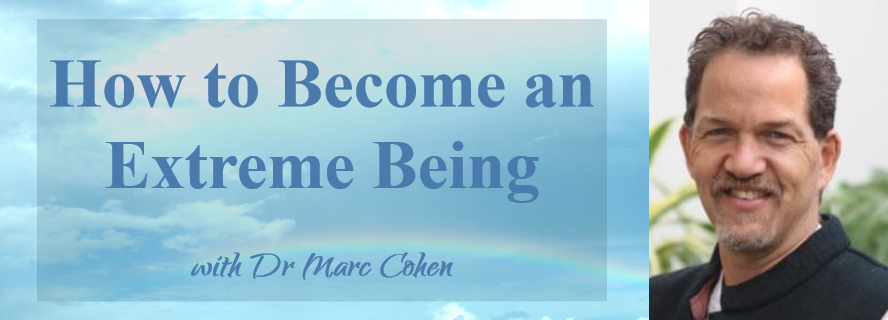 How to Become an Extreme Being