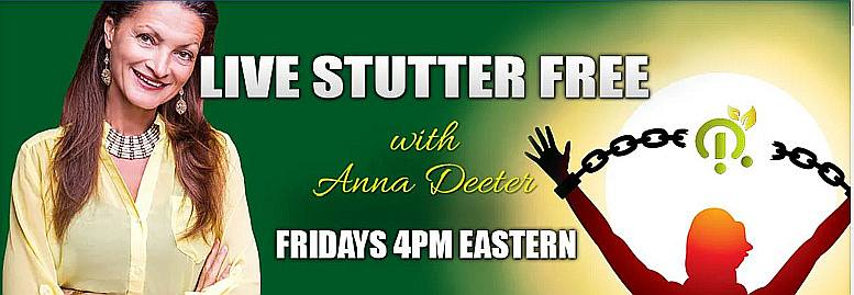 Live Stutter Free with Anna Deeter